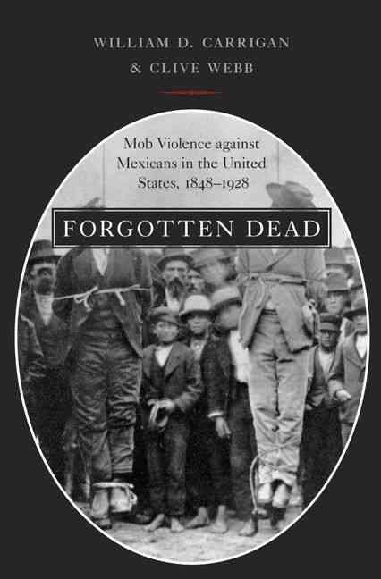 Forgotten Dead By Carrigan, William D./ Webb, Clive
