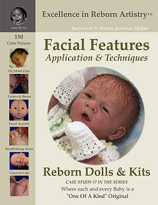 Facial Features for Reborning Dolls Reborn Doll Kits CS#7 Excellence in Reborn Artistry[ Series