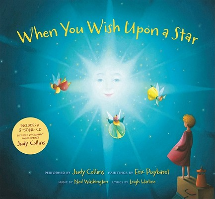 When You Wish upon a Star By Harline, Leigh/ Washington, Ned/ Puybaret, Eric (ILT)